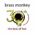 Image of Brass Monkey - the best of live - 30th Anniversary Celebrations